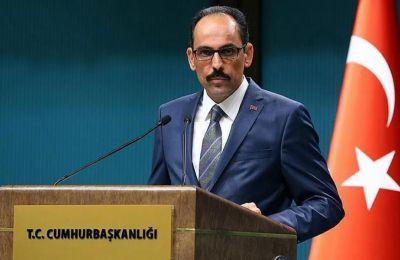 Οι δηλώσεις του Καλίν έρχονται μόλις λίγες ώρες μετά τη νέα χθεσινή παρέμβαση του Ρετζέπ Ταγίπ Ερντογάν